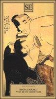 Vita di un libertino - Saikaku Ihara