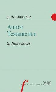 Copertina di 'Antico Testamento. 2. Temi e letture'