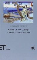 Storia di Genji. Il principe splendente. Romanzo giapponese dell'XI secolo - Shikibu Murasaki