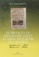 El prefacio de Alexander Lesley al misal Mozàrabe de Cisneros - Felix M. Arocena Solano