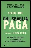 Chi sbaglia paga - Sergio Abis