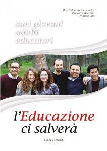 Copertina di 'L'educazione ci salverà'