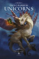 Unicorns. Fantasy visions. Ediz. italiana e inglese - Barbieri Paolo