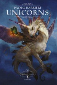 Copertina di 'Unicorns. Fantasy visions. Ediz. italiana e inglese'