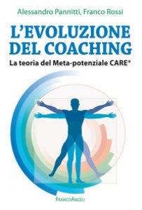 Copertina di 'L' evoluzione del coaching. La teoria del Meta-potenziale Care®'