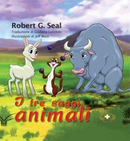 Copertina di 'I tre saggi animali'