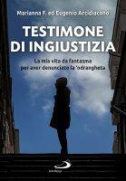Testimone di ingiustizia - Eugenio Arcidiacono