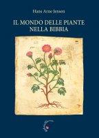 Il mondo delle piante nella Bibbia - Hans Arne Jensen