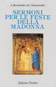 Copertina di 'Sermoni per le feste della Madonna'