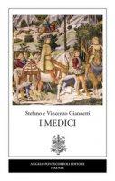 I Medici - Giannetti Vincenzo, Giannetti Stefano