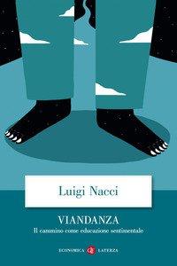Copertina di 'Viandanza. Il cammino come educazione sentimentale'