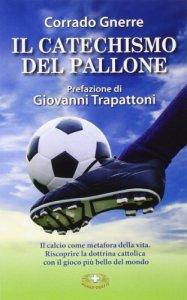 Copertina di 'Il catechismo del pallone'