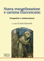 Nuova evangelizzazione e carisma francescano