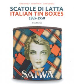 Copertina di 'Scatole di latta 1885-1950. Ediz. a colori'