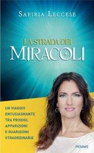 Copertina di 'La strada dei miracoli'