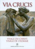 Visage du Christ, visage de l'homme. Via Crucis 2014 - Giancarlo Bregantini