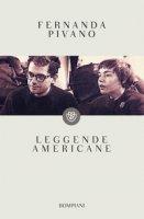 Leggende americane - Pivano Fernanda