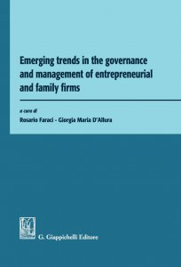 Copertina di 'Emerging trends in the governance and management of entrepreneurial and family firms'