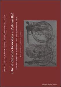 Copertina di 'Che il diavolo benedica i Pulcinella! Cronache napoletane, scientifiche e non, dell'astronomo von Zach'