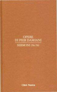 Copertina di 'Sermoni (36-76)'