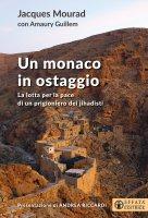 Un monaco in ostaggio - Jacques Mourad