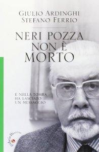 Copertina di 'Neri Pozza non è morto'
