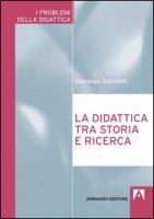 La didattica tra storia e ricerca - Zanniello Giuseppe