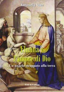 Copertina di 'Eluana e l'amore di Dio'