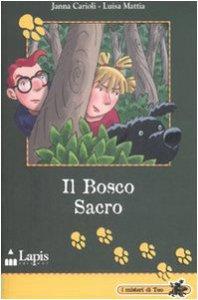 Copertina di 'Il bosco sacro'