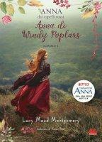 Anna dai capelli rossi 4. Anna di Windy Poplars - Lucy Maud Montgomery
