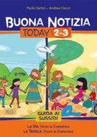 Buona notizia Today 2-3 - Paolo Sartor, Andrea Ciucci