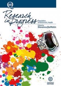 Copertina di 'Research in progress. Population, environment, health'