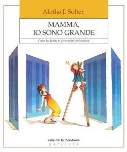 Copertina di 'Mamma, io sono grande'