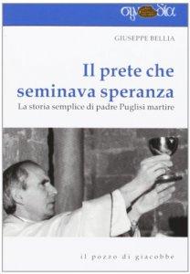 Copertina di 'Il prete che seminava speranza'