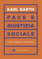 Pace e giustizia sociale - Karl Barth