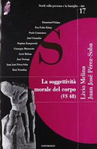 Copertina di 'La soggettività morale del corpo (Vs 48)'