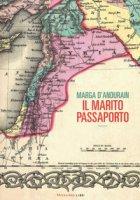 Il marito passaporto - D'Andurain Marga