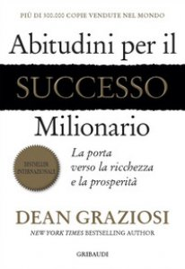 Copertina di 'Abitudini per il successo milionario. La porta verso la ricchezza e la prosperità'