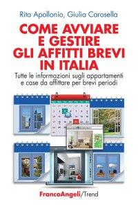 Copertina di 'Come avviare e gestire gli affitti brevi in Italia'