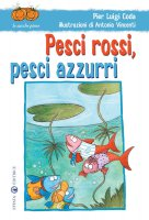 Pesci rossi, pesci azzurri - Pier Luigi Coda