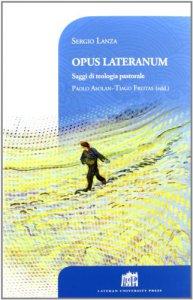 Copertina di 'Opus Lateranum. Saggi di teologia pastorale'
