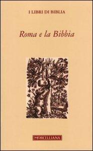Copertina di 'Roma e la Bibbia'