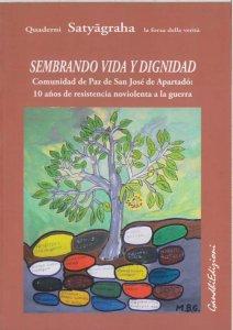 Copertina di 'Seminando vita e dignità. La Comunità di Pace di San José de Apartado. Ediz. italiana e spagnola'