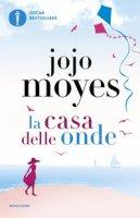 La casa delle onde - Moyes Jojo