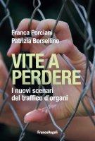 Vite a perdere - Franca Porciani, Patrizia Borsellino