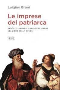 Copertina di 'Le imprese del patriarca'