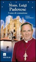 Mons. Luigi Padovese - Martinelli Paolo