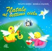 Natale al settimo cielo - Daniela Cologgi, Renato Giorgi