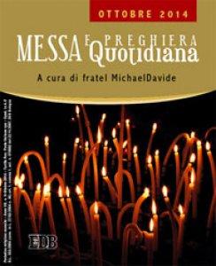 Copertina di 'Messa quotidiana. A cura di fratel MichaelDavide. Ottobre 2014'
