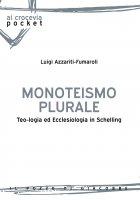 Monoteismo plurale - Luigi Azzariti Fumaroli
